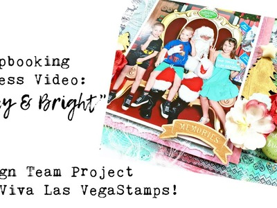 Scrapbook Process Video: Merry & Bright for Viva Las VegaStamps