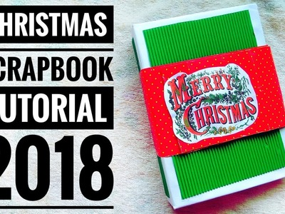 Christmas Scrapbook Tutorial | Gifts for Christmas 2018 | Christmas 2018| #Christmas #DIY #Letscraft