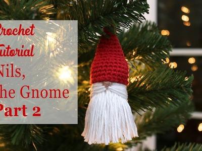 Crochet Gnome - Part 2