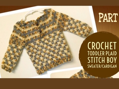 Crochet unique design toddler baby boy sweater.cardigan part 2 - Tamil version