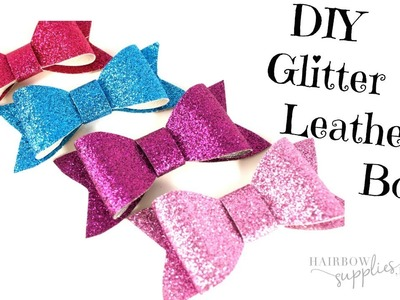 DIY Faux Leather Bow Tutorial - How to Make a Glitter Hair Bow DIY Bows - Hairbow Supplies, Etc.