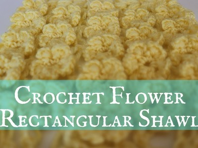 Easy Crochet Flower Rectangular Shawl. Scarf Tutorial