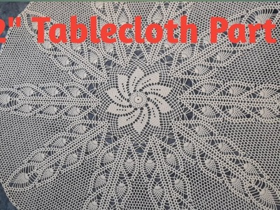 """How to crochet 42"""" tablecloth - Part 5"""