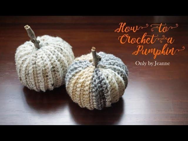 How to Crochet a Pumpkin