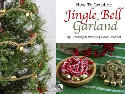 How to Crochet: Jingle Bell Garland