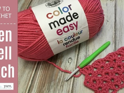 How to Crochet: Open Shell Stitch