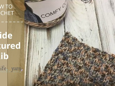 How to Crochet: Wide Textured Rib