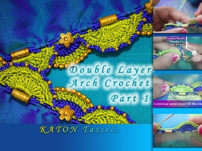 How to make double Layer Arch crochet. Part 1