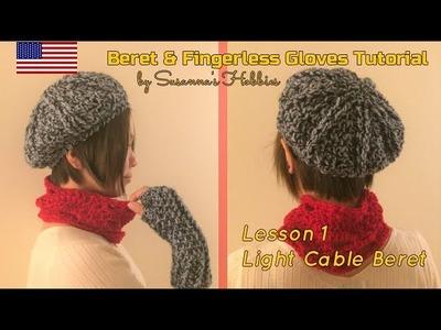 [Lesson 1] Beret Hat & Fingerless Gloves Crochet Tutorial English Edition Fashion Apaarel Women