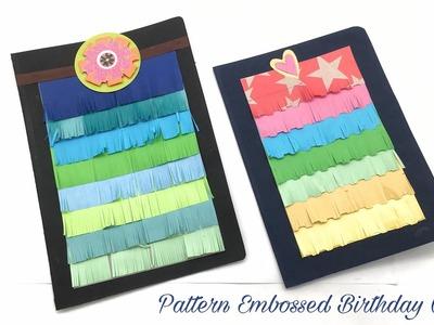 Pattern Embossed Birthday Card - DIY Tutorial by Paper Folds - 947