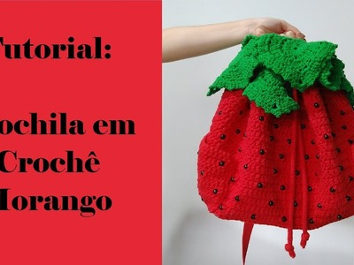 Tutorial: Mochila de Crochê Morango - Parte 3  | English Subtitles