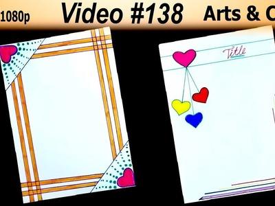 Beautiful Border Design | Video #138  | Arts and Craft