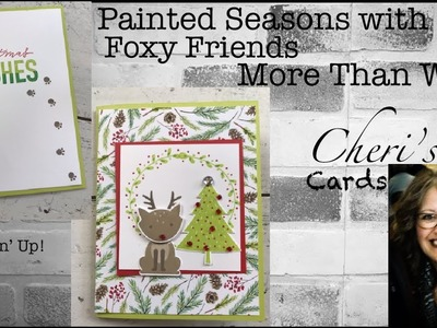 Foxy Friends More Than Words Fox Builder Punch Painted Seasons Deer Christmas DIY Stampin' Up! Card