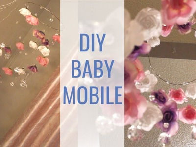 DIY NURSERY DECOR   Diamond & Floral Baby Mobile
