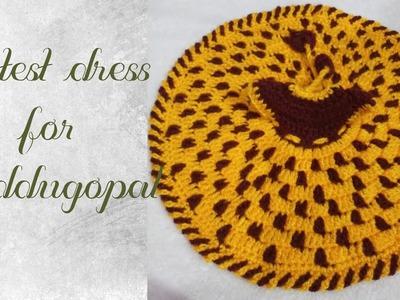 How to chrochet latest new simple & most beautiful dress for kanhaji.balgopal.laddugopal 2019