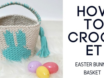 How to Crochet Easter Bunny Basket