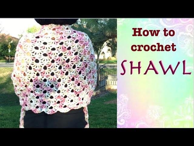 How to crochet SHAWL