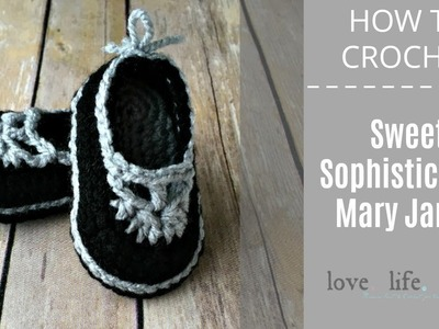 How to Crochet: Sweet Sophisticated Mary Janes