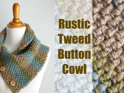 How To Crochet the Rustic Tweed Button Cowl