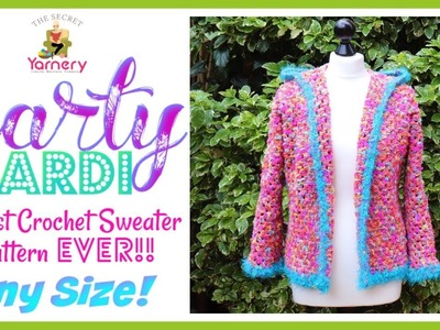 Party Cardi - Easiest Crochet Sweater Pattern EVER! ANY SIZE!!