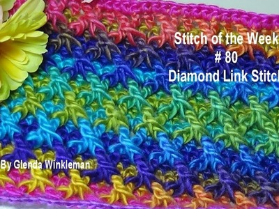 Stitch of the Week # 80 Diamond Link Stitch - Crochet Tutorial