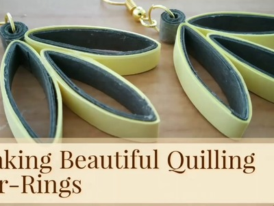 How to Make Beautiful Quilling Ear - Rings ? New Design 2019@Simplified Crafts and Arts