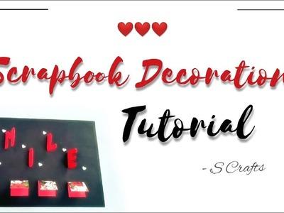Scrapbook page decoration Tutorial | alphabet decoration | S Crafts | Scrapbook making | Handmade .