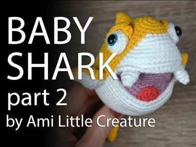 AMIGURUMI Baby Shark part 2