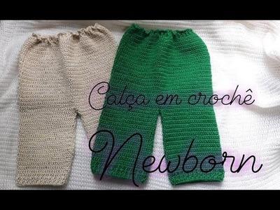 Calça em crochê newborn
