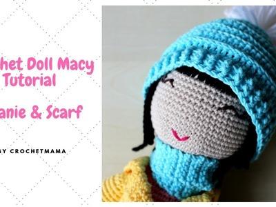 Crochet Doll Beanie & Scarf for Macy
