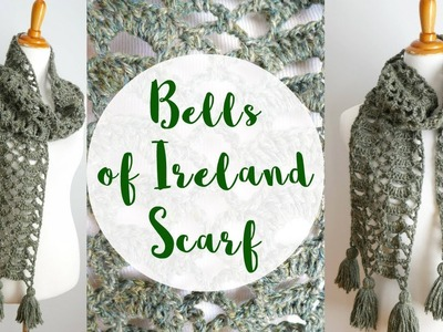 How To Crochet the Bells of Ireland Scarf