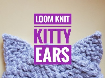 How to Loom Knit Pussy Ears. Kitty Ears. Cat Ears (DIY Tutorial)