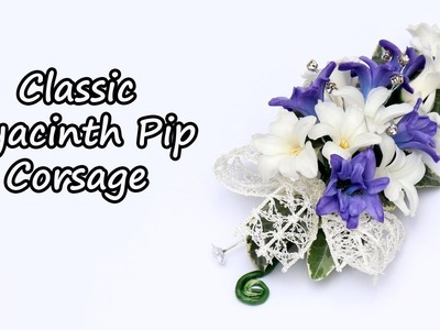 How To Make A Classic Hyacinth Pip Corsage