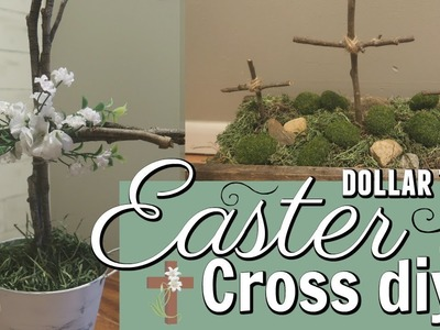 EASTER CROSS DIY'S. DOLLAR TREE EASTER DECOR IDEAS. EASY DOLLAR TREE EASTER DECOR