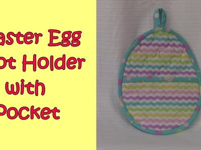 Easter Egg Pot Holder with pocket to cover your fingers