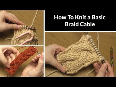 How to Knit: Basic Braid Cable | Simple Pattern for the 3.3.3 Plait | Cabling Tutorial