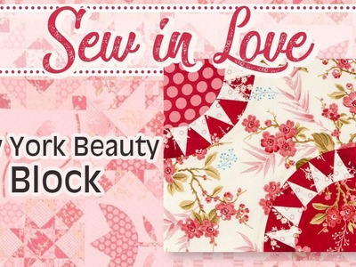 How to Make the 'New York Beauty' block by Edyta Sitar | Fat Quarter Shop