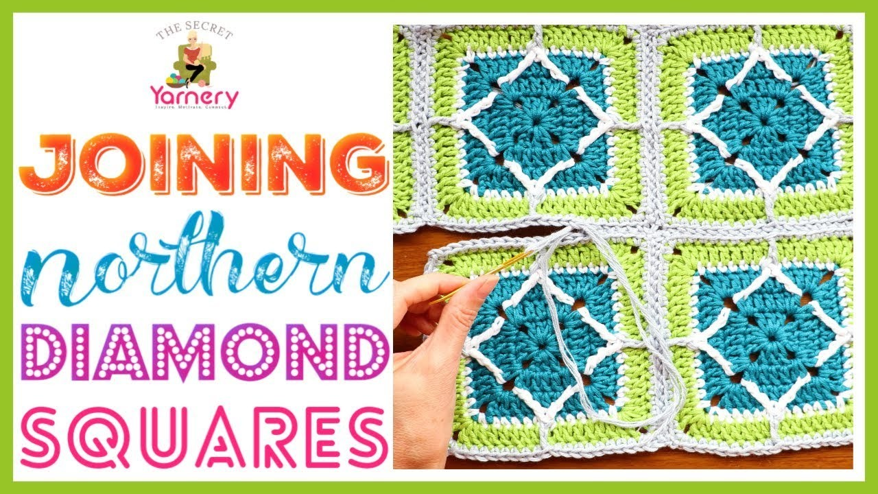 Joining Northern Diamond Squares - How to Join Crochet Granny Squares
