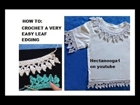 DIY, HOW TO CROCHET A very easy LEAF EDGING, TRIMS AND EMBELLISHMENTS, crochet borders
