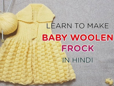 Learn to make Woolen Frock for Baby Girl - My Creative Lounge