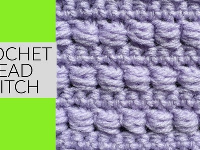 CROCHET BEAD STITCH TUTORIAL~ Great for Blankets or Hats