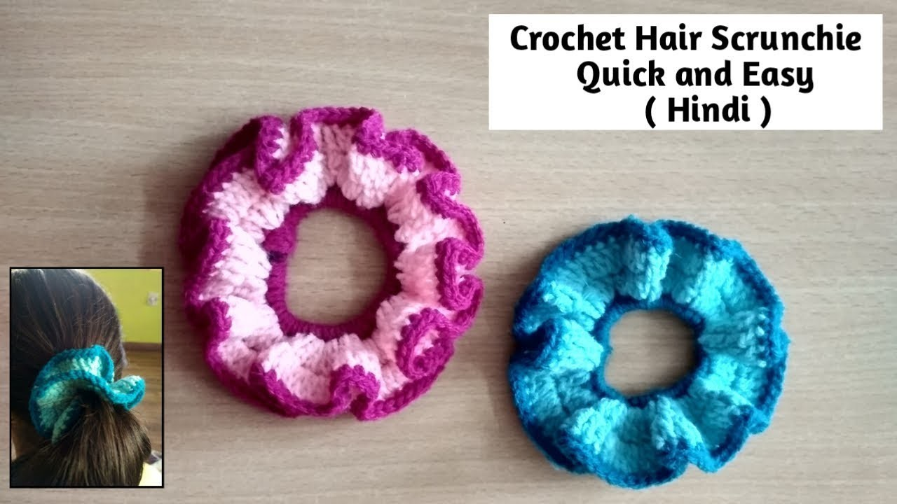 Crochet Hair Scrunchie (Hindi) - Quick and Easy -  Crochet Hair Accessory for beginners