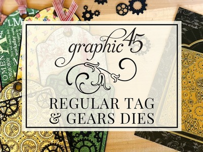 [Tips & Tricks] Regular Tag & Gears Dies by Graphic 45