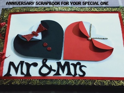 Anniversary Scrapbook ideas for husband.Handmade love scrapbook for hubby. for someone special 2019