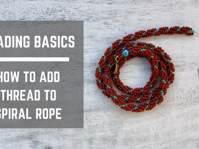 Beading Basics | How to add new thread to spiral stitch