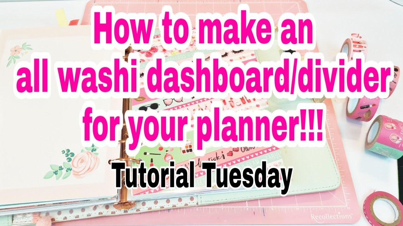How to make an all washi dashboard.divider for your planner | TUTORIAL TUESDAY | Planning With Eli