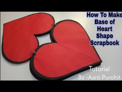 How To Make Base of Heart shape scrapbook || Heart shape scrapbook Base Making Tutorial