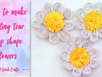 How to make tear drop shape quilling flower| DIY quilling flower tutorial by diy quick crafts