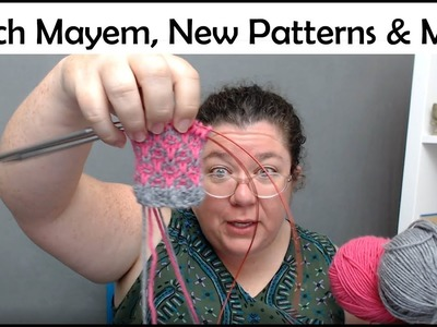 March 2019 Vlog March Mayhem New Patterns and How You Can Help the Knitting Industry