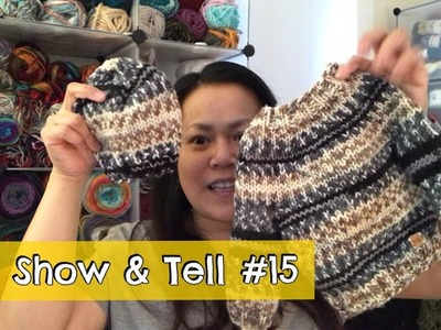 Show and Tell #15 - Giveaway winner, FOs, WIPs, yarns